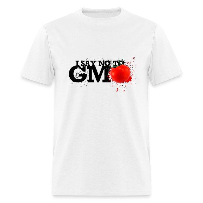 I SAY NO TO GMO