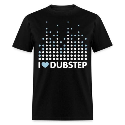 Famfrit I Love Dubstep Shirt - Men's T-Shirt