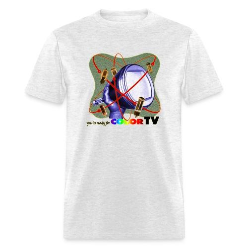 R U ready for Color TV? - Men's T-Shirt