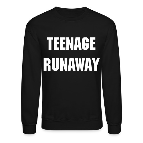 Teenage Runaway - Crewneck Sweatshirt