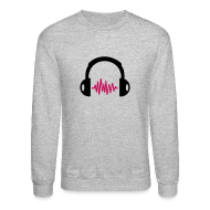 Long Sleeve Shirts ~ Crewneck Sweatshirt ~ Headphone Crewneck