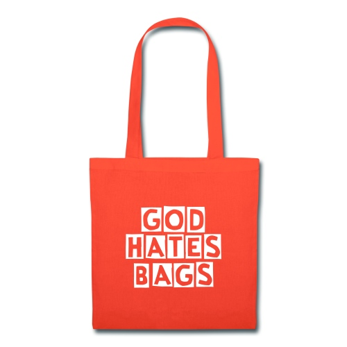 God Hates Bags Tote Bag - multiple colours - Tote Bag