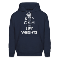 Hoodies ~ Men's Hoodie ~ Keep Calm, Lift Weights - White Text/Hoodie