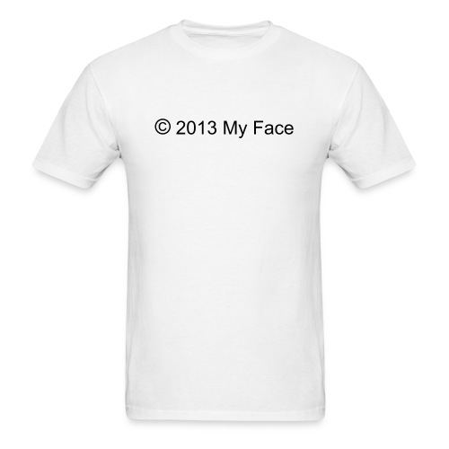 I Copyrighted my Face - Men's T-Shirt