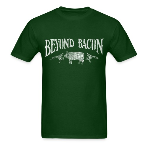 Beyond Bacon Men's Shirt - Men's T-Shirt