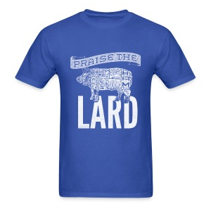 Praise the Lard Men's Shirt - Men's T-Shirt