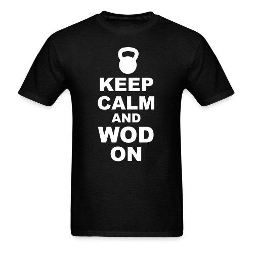 Keep Calm and WOD On - Men's T-Shirt