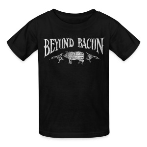 Beyond Bacon Kids' Shirt - Kids' T-Shirt