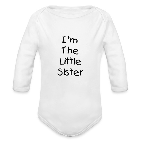 Little Sister Onsie - Organic Long Sleeve Baby Bodysuit