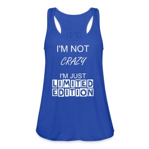I'm not Crazy I'm Just Limited Edition Womens Scoop Top - Women's Flowy Tank Top by Bella