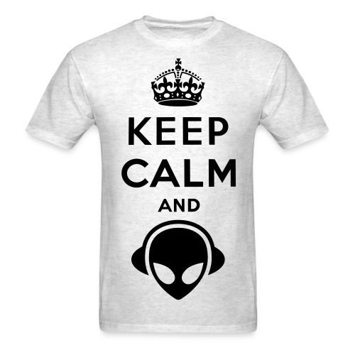 Keep Calm And ... (High Quality) - Men's T-Shirt