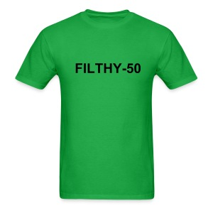 Filthy 50 - Men's T-Shirt