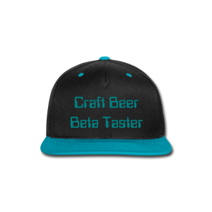 Craft Beer Beta Taster Snap-Back Baseball Cap (Black/Teal) - Snap-back Baseball Cap