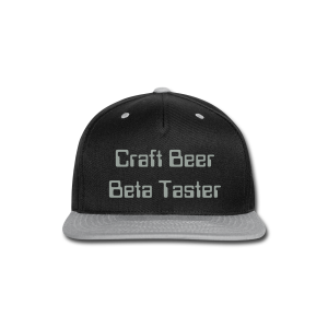 Craft Beer Beta Taster Snap-Back Baseball Cap (Black/Gray) - Snap-back Baseball Cap