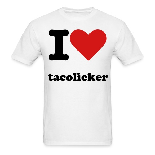 I love tacolicker mens shirt - Men's T-Shirt