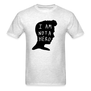 I Am Not A Hero - Men's T-Shirt