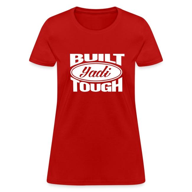 Built Yadi Tough - Womens