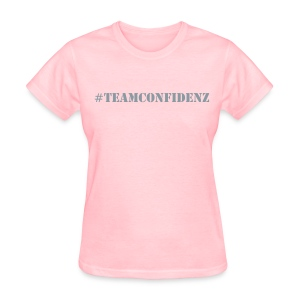 #TeamConfidenz - Women's T-Shirt