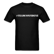 T-Shirts ~ Men's T-Shirt ~ #TeamConfidenz
