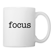 Mugs & Drinkware ~ Coffee/Tea Mug ~ focus coffee mug