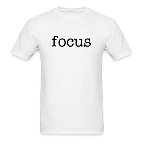 focus 3X and 4X standard t-shirt - Men's T-Shirt