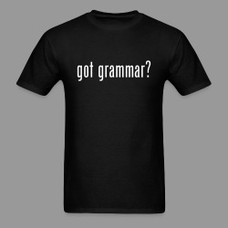 Got Grammar? - Men's T-Shirt
