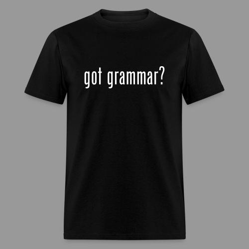 Got Grammar? - Men's T-Shirt