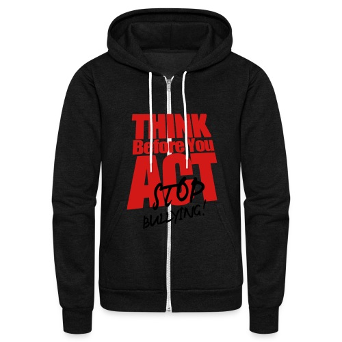 Stop Bullying. - Unisex Fleece Zip Hoodie