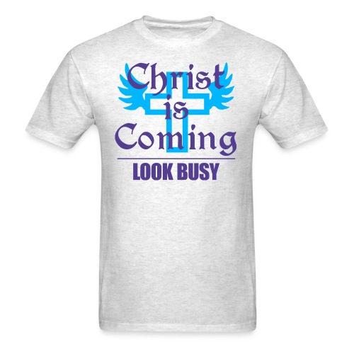christ is coming - Men's T-Shirt