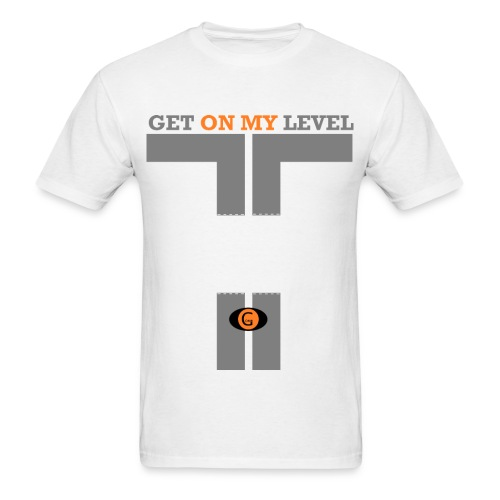 Get On My Level  - Men's T-Shirt