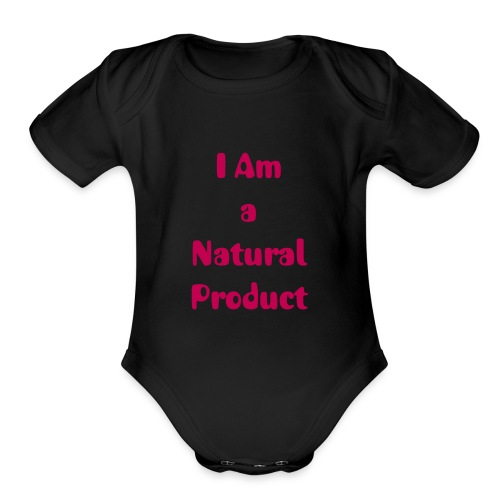 I Am...Baby by Natural's Passion - Organic Short Sleeve Baby Bodysuit