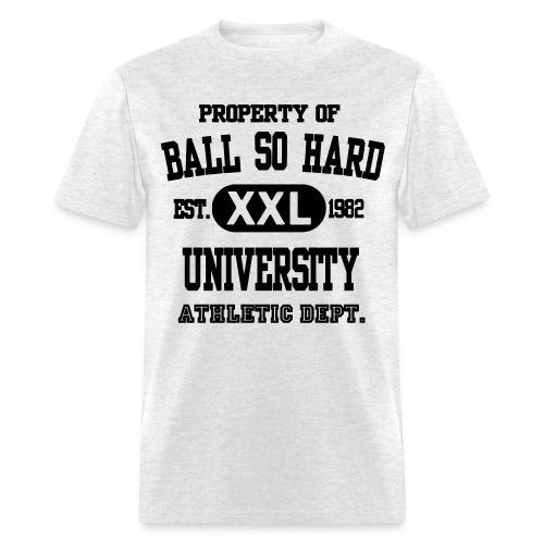 Ball So Hard University - Men's T-Shirt