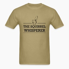 Squirrel Whisperer T-Shirts
