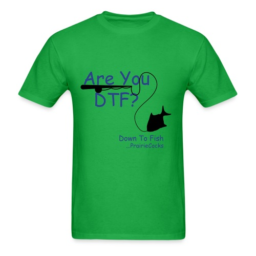 Are You DTF? - Men's T-Shirt