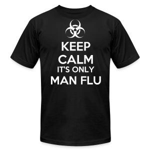 Keep Calm It's Only Man Flu - Men's Fine Jersey T-Shirt