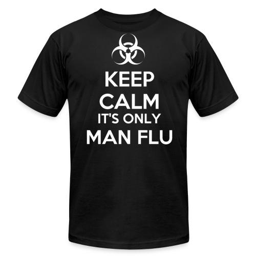 Keep Calm It's Only Man Flu - Men's  Jersey T-Shirt