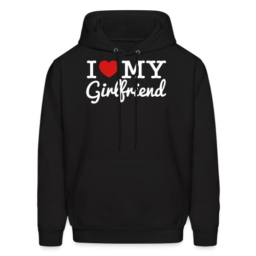 I Love My Girlfriend - Men's Hoodie
