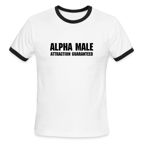Alpha Male T-shirt - Men's Ringer T-Shirt