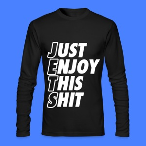 Just Enjoy This Shit Jets Long Sleeve Shirts - Men's Long Sleeve T-Shirt by Next Level
