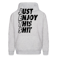 Hoodies ~ Men's Hooded Sweatshirt ~ Just Enjoy This Shit Jets Hoodies