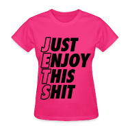 Women's T-Shirts ~ Women's T-Shirt ~ Just Enjoy This Shit Jets Women's T-Shirts