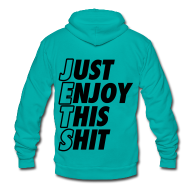 Hoodies ~ Unisex Fleece Zip Hoodie by American Apparel ~ Just Enjoy This Shit Jets Zip Hoodies/Jackets