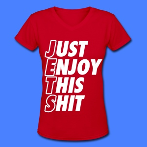 Just Enjoy This Shit Jets Women's T-Shirts - Women's V-Neck T-Shirt