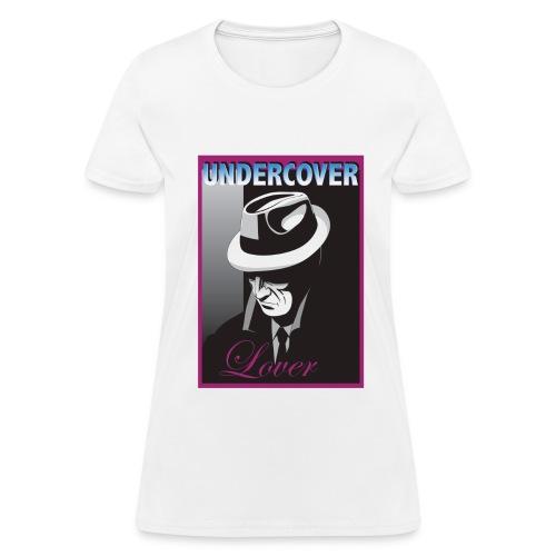 Undercover Lover - Women's T-Shirt