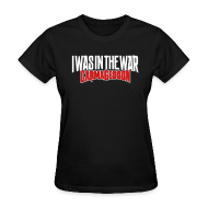 Women's T-Shirts ~ Women's T-Shirt ~ I Was In The War