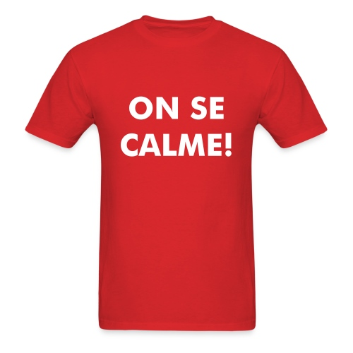 On se calme - Men's T-Shirt