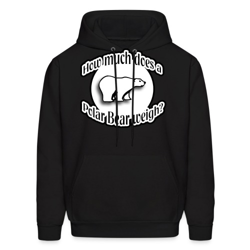 How Much Does a Polar Bear Weigh Hoodie - Men's Hoodie