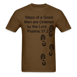 STEPS OF A GOOD MAN - Men's T-Shirt