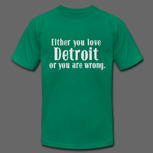 Detroit or Wrong - Men's T-Shirt by American Apparel