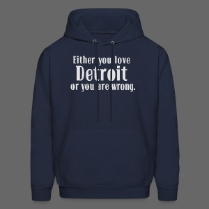 Detroit or Wrong - Men's Hoodie